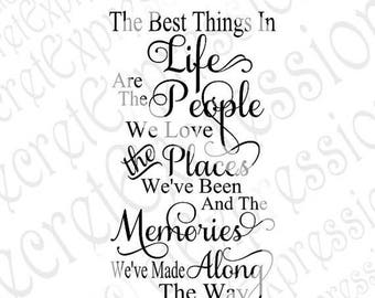 The Best Things in Life svg friend sign svg, family sign svg, family svg Digital Sign Cutting File DXF JPEG SVG Cricut Silhouette Print Fil