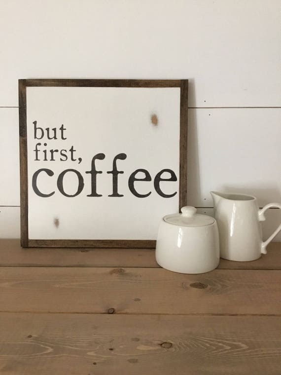 BUT FIRST COFFEE 1'X1' sign | distressed shabby chic painted wooden sign | painted wall art | elegant farmhouse decor | framed wood sign