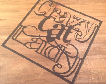 Crazy Cat Lady  Paper Cutting Template - Commercial Use