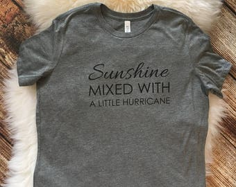 Sunshine mixed with a little hurricane, Women's long sleeve tshirt, womens clothes, women's graphic tshirt, funny womens shirt