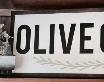 Olive Oil|Wood Sign