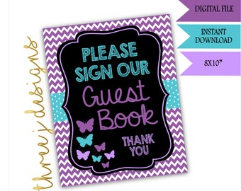 Butterfly Baby Shower Guest Book Table Sign - INSTANT DOWNLOAD - Purple and Teal - Digital File - J001