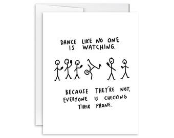 Dance Like No One is Watching - Greeting Card - 170609