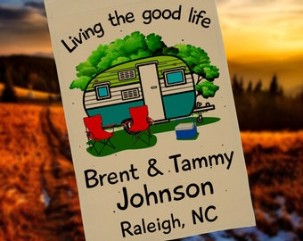Personalized Living the Good Life Weatherproof Garden Flag or Wall Hanging, Camper Decor, Camp Sign, Camping Flag, Flag Stand NOT Included
