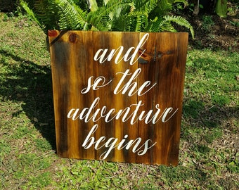 And so the Adventure begins - rustic timber wedding sign
