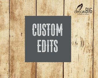 Custom Edits