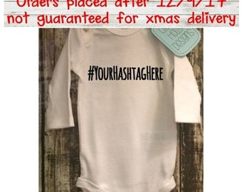 Personalized #Hashtag Onesie • Custom Bodysuit @Hashtag • Design Your Own #Hashtag Bodysuit (short or long sleeve) [hashtag baby gift idea]