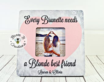 ON SALE Best Friend Gift, Every Brunette Needs A Blonde, Friendship Picture Frame, Friendship Gift, Bridesmaid Gift, Best Friend Gift