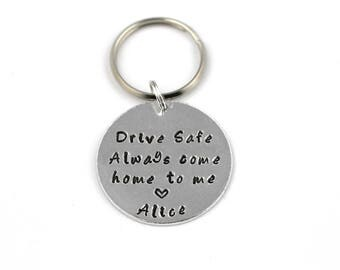 Drive Safe Always Come Home to Me Key Ring, Customizable Hand Stamped Key Chain, Truck Driver Keychain, Be Safe Gift,For Husband, New Driver