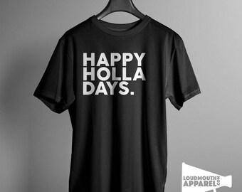 Happy holla Days Mens T-Shirt Holiday Gangster Urban Christmas Xmas
