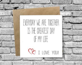 Everyday we are together Greetings Card for Birthday Christmas Valentines Day Anniversary Love Boyfriend Girlfriend Husband Wife