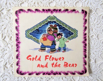 Gold Flower and the Bear. Vintage Children's Book. Chinese Folk Tale. Charming Illustrations. First Edition Book.  1970s Chinese Kid's Book.
