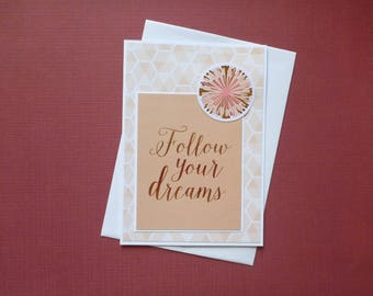 Follow Your Dreams Card  FREE SHIPPING