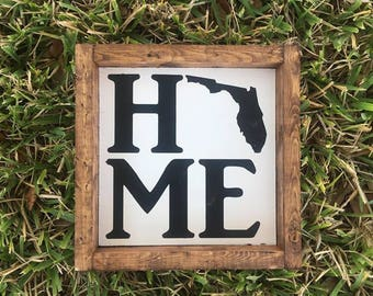 Home - Farmhouse Sign - Florida Home Farmhouse Sign - Pick your state!