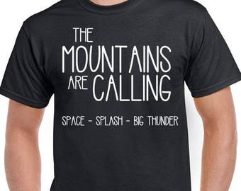 The Mountains are calling - space - splash - big thunder - Magic Kingdom Family Shirts - Matching Disney Shirts