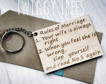 Wooden Quirky Rules Of Marriage , Wife is always Right Funny Husband   Engraved Keyring Valentine Partner Husband Boyfriend gift