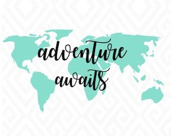 Adventure Awaits; SVG, PNG, Jpeg, DXF, Eps, Ai and Pdf Digital Files
