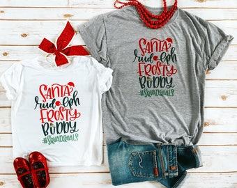 Christmas Santa #Squadgoals Tees