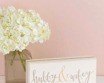 Hubby and wifey wooden sign