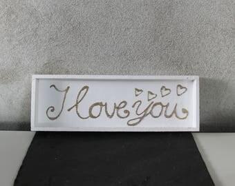 Wooden tablet, white, golden lettering, I love you