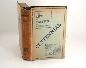"Vintage 1927 ""The Life of Pasteur"" hardcover book - Louis Pasteur, R. Vallery-Radot, dust jacket, scientist, biology, biologist gift"
