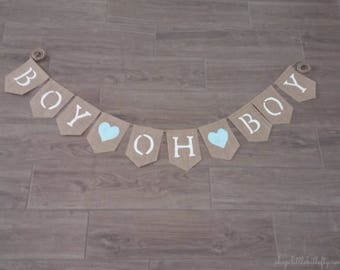 Boy Oh Boy Burlap Banner, Baby Boy Banner, Boy Nursery Decor, Gender Reveal, Baby Boy Banner, Baby Boy Bunting, Baby Shower Decor, Rustic