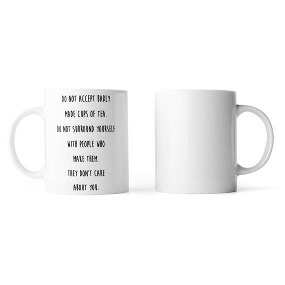 Badly made cups of tea mug - Funny mug - Rude mug - Mug cup 4P003