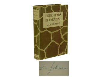 Four Years in Paradise ~ SIGNED by OSA JOHNSON ~ First Edition 1st 1941