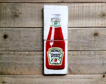 Mixed Media Painting of Heinz Ketchup on Reclaimed  Wood -Kitchen Wall Art -Unique Housewarming Gift - Food Wall Art