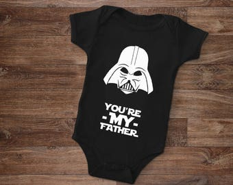 Onesie | Darth Vadar | You Are My Father | Baby Onesie | Perfect For Father's Day | Great Gift | Free Shipping | Baby Boy | Star Wars Onesie