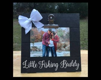 Little Fishing Buddy - funny New Baby Pregnancy Announcement Frame - Family Gift - Picture/Photo Clip - Custom Made - Options Available!