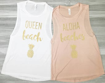 Queen Beach - Aloha Beaches - Custom Bachelorette Shirts - Custom Girls Trip Shirts - Final Fiesta