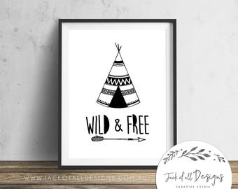 Wild and Free - Teepee - Wall Art Print