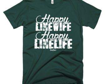 Happy Linewife Happy Linewife Lineman's Wife Tee