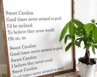 Sweet Caroline | Home Sign | Sign | Wood framed sign | Farmhouse style | Song Lyrics | Wood Sign | Song Lyric Sign | Song Lyric art