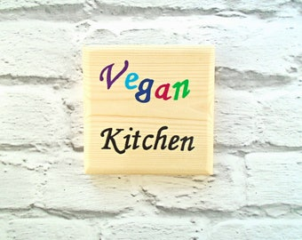 Vegan sign for kitchen - Vegan decor for kitchen - Gift for vegan - Vegan home decor - Wooden plaque for vegetarian - Gift for animal lover