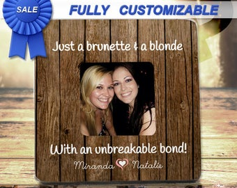 Bestfriend Birthday Gift For Her Best Friend Gift Ideas Blonde and Brunette and Blonde Picture Frame BFF Gifts Bestfriend Christmas Besties