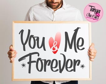You & Me Forever SVG cut file for Cricut and Silhouette cutting machines Wedding SVG Unique Font