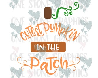 Cutest pumpkin in the patch svg,eps,dxf,jpeg,cutest pumpkin,pumpkin svg,toddler svg,halloween,thanksgiving,pumpkin patch svg,baby svg,cutest