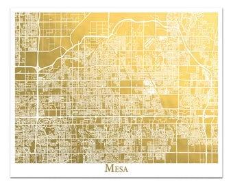 Mesa Arizona Map in Gold Foil, Real Gold Foil Map of Mesa, Housewarming Gift, Gift for Traveler, Gold Foil Wall Art, Gold Foil Print