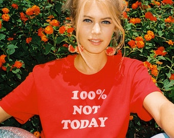 100% Not Today / Vintage 70s / women's 70s t-shirt / funny tee / women's graphic t-shirt / graphic tee / red t-shirt / 70s vintage inspired