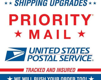Priority Shipping Upgrades! US and International