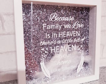 because FAMILY we love is in heaven there's a little bit of heaven in our home / memorial gift / rememberance gift / heaven quote gift