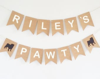 ANY BREED Dog Pawty Banner Bunting Sign Personalised Personalized Custom Dog Birthday Party Pug French Bulldog chihuahua Party Supplies