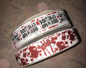"Don't Open - Dead Inside   Zombie Warning / Blood Splatter (glitter)       7/8"" ribbon   Coordinated grosgrain set for bows and crafts"