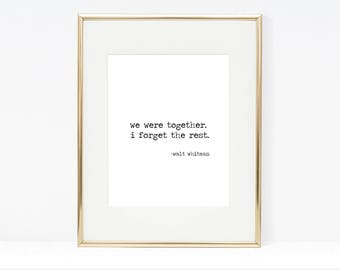 """Were Were Together I Forget The Rest 