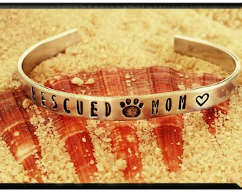 Rescued Mom - Hand Stamped 1100 Aluminum Cuff//Paw Print//Heart//Spiral - Pet//Animal Lover Gift//Dog//Cat//Adopted/Shelter Pet//Customize