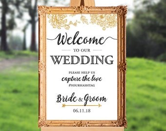 Wedding welcome sign - welcome to our wedding - please help us capture the love - wedding hashtag PRINTABLE - 16x20 - 18x24 - 20x30 - 24x36