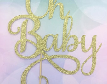 Oh Baby Cake topper, baby shower cake topper, gold glitter cake topper, baby celebration cake topper