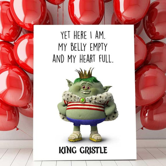 Trolls Party Trolls Printable King Gristle Quote Trolls